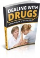 Dealing With Drugs MRR Ebook