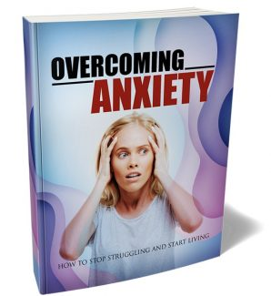 Overcoming Anxiety MRR Ebook