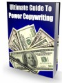 Ultimate Guide To Power Copywriting Give Away Rights Ebook